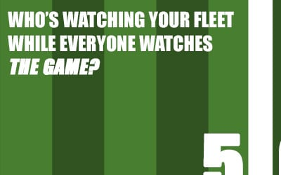Who's watching your fleet while everyone's watching the Super Bowl?